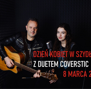 Dzień Kobiet w Szydłowie z duetem Coverstic