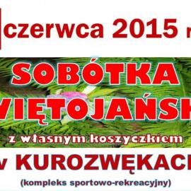Sobótka Świętojańska 20 czerwca 2015 w Kurozwękach