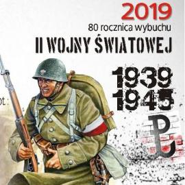 """""""Połaniec pamięta…"""" 80 rocznica wybuchu II wojny światowej  31 sierpnia 2019"""